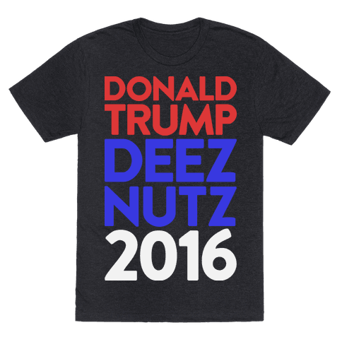 Donald Trump Deez Nutz 2016