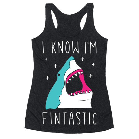 I Know Im Fintastic