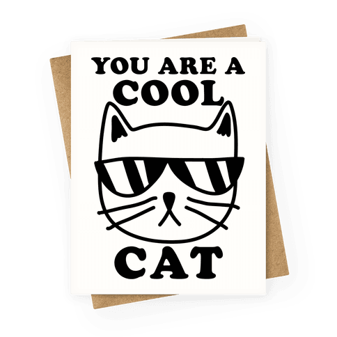 You Are A Cool Cat
