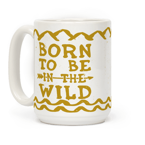 Born To Be In The Wild