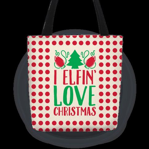 I Elfin' Love Christmas