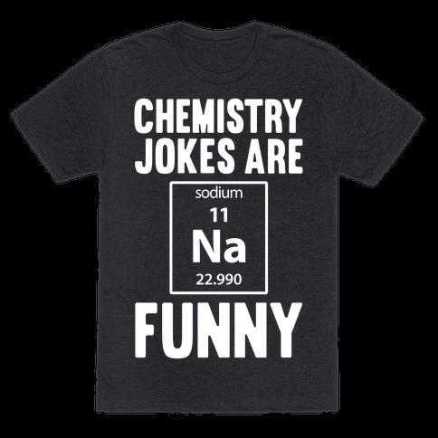 Chemistry Jokes Are Sodium Funny