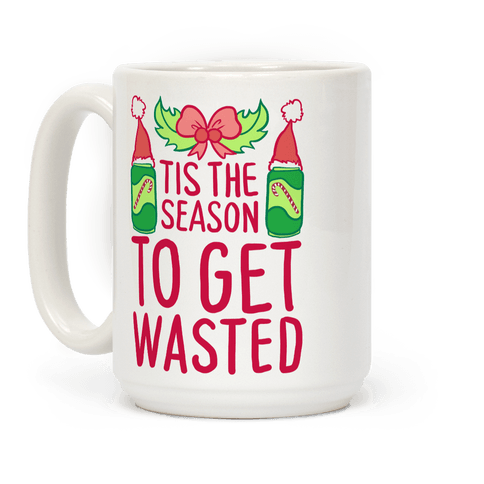 Tis The Season To Get Wasted