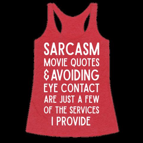 Sarcasm Movie Quotes and Avoiding Eye Contact
