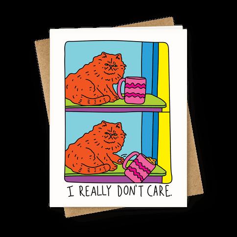 I Really Don't Care Cat