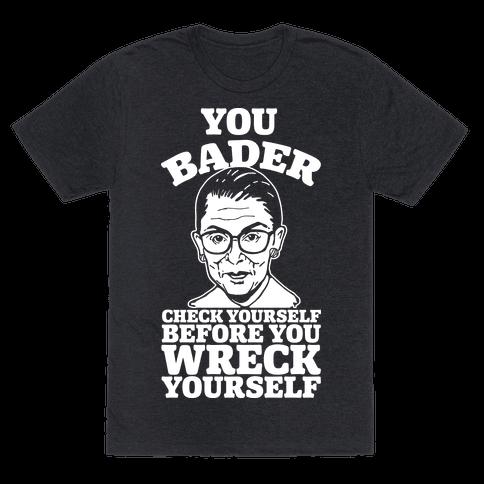 You Bader Check Yourself