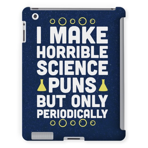 I Make Horrible Science Puns