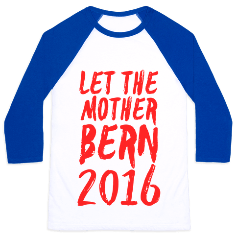 Let the Mother Bern 2016