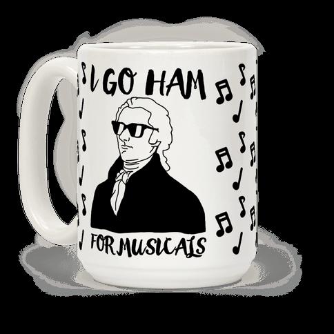 I Go Ham For Musicals