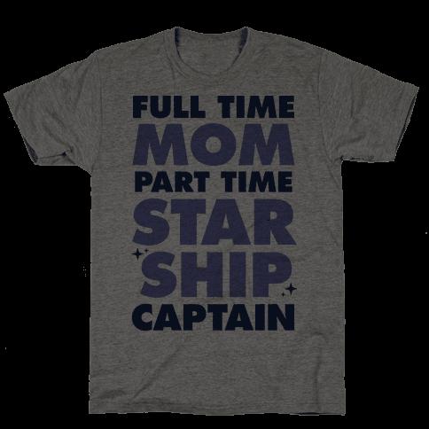 Full Time Mom Part Time Starship Captain