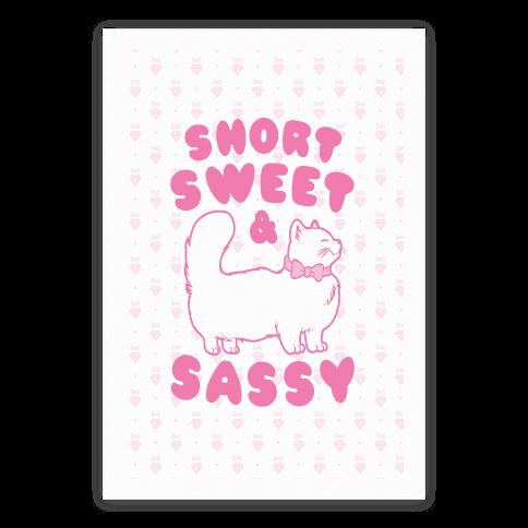Short Sweet & Sassy