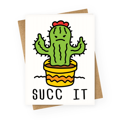 Succ It Cactus