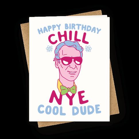 Happy Birthday Chill Nye