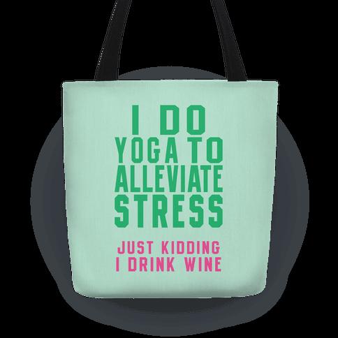 I Do Yoga To Alleviate Stress