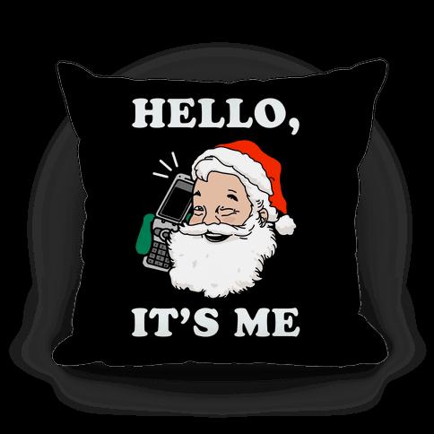 Hello, It's Me (Santa)
