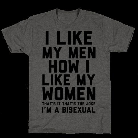 I Like My Men How I Like My Women