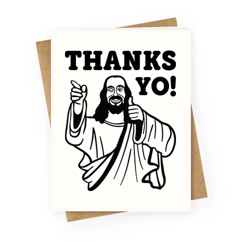 Thanks, Yo! (Jesus)