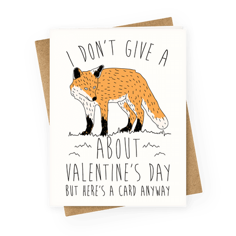 I Don't Give A Fox About Valentine's Day