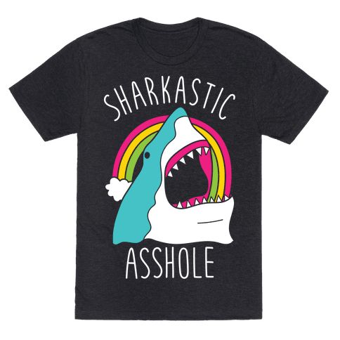 Sharkastic Asshole