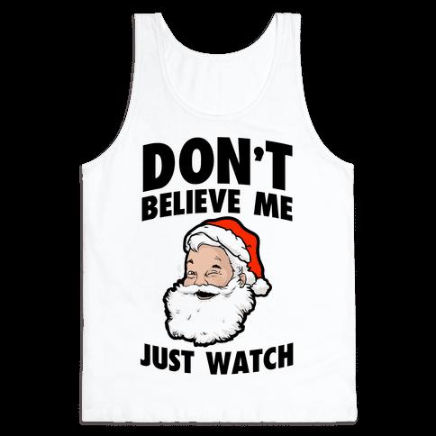 Don't Believe Me Just Watch (Santa)