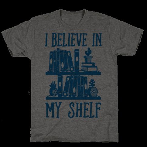 I Believe In My Shelf