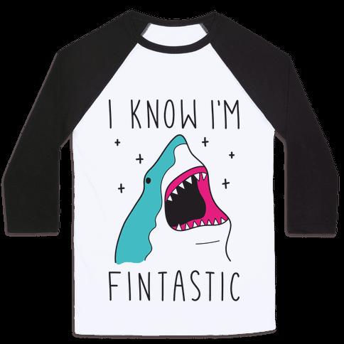 I Know Im Fintastic