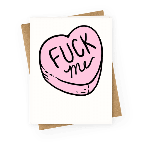 Fuck Me Conversation Heart