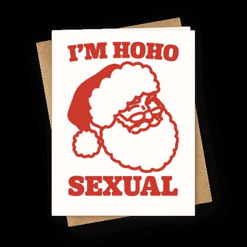 I'm Ho Ho Sexual