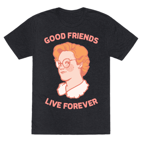 Barb: Good Friends Live Forever