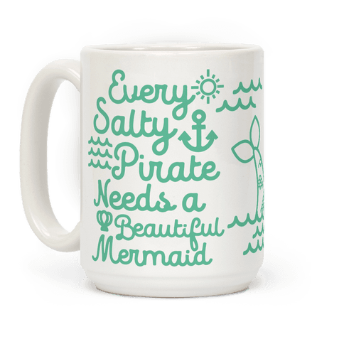Every Salty Pirate Needs a Beautiful Mermaid Mug