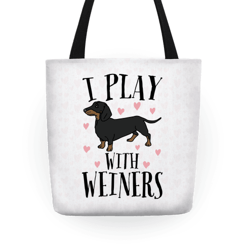 I Play With Weiners