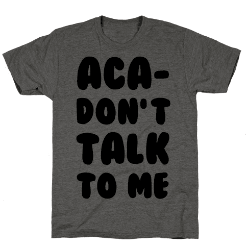 Aca-Don't Talk to Me