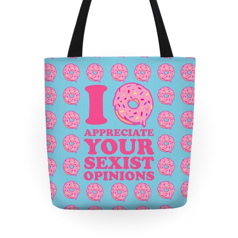 I (Donut) Appreciate Your Sexist Opinions
