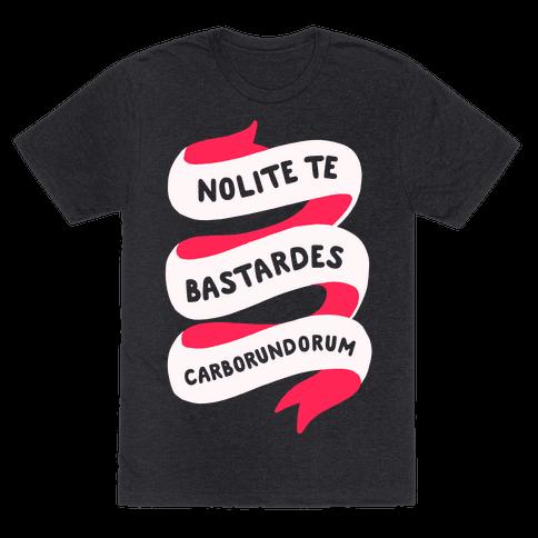 Nolite Te Nolite Te Bastardes Carborundorum Banner