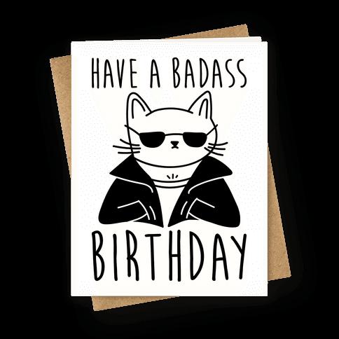 Have A Badass Birthday (Cat)