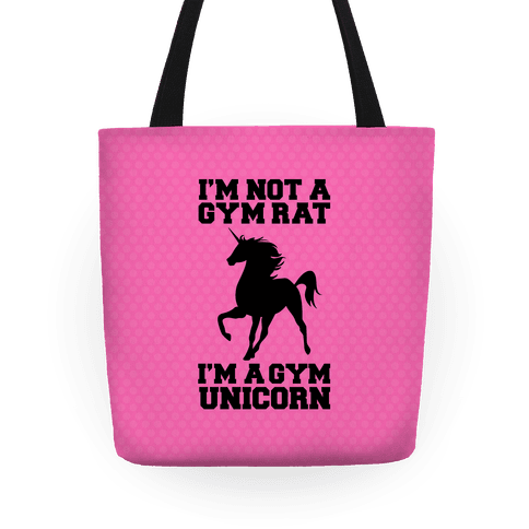 I'm Not A Gym Rat I'm A Gym Unicorn