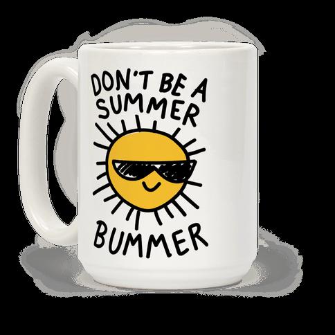 Don't Be A Summer Bummer
