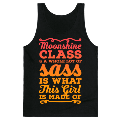 Moonshine Class and A Whole Lot of Sass Is What This Girl Is Made Of