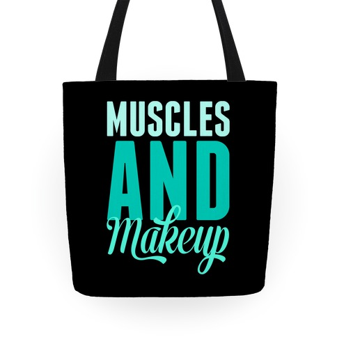 Muscles and Makeup