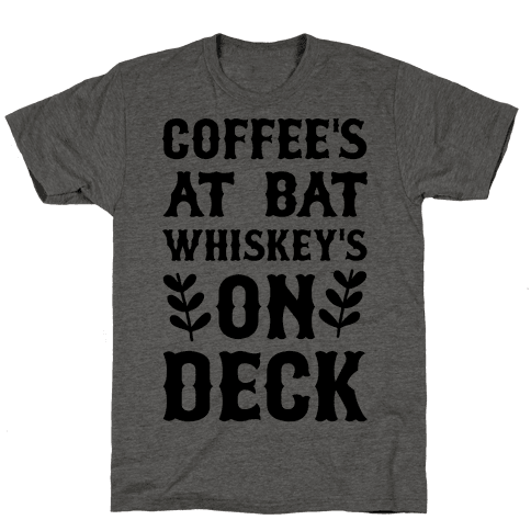 Coffees At Bat Whiskey's on Deck