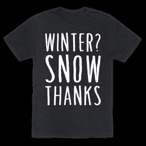 Winter? Snow Thanks