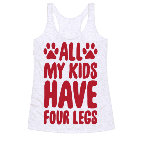 All My Kids Have Four Legs