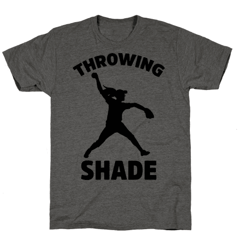 Throwing Shade (Softball)