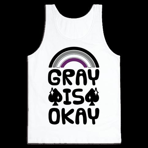 Gray Is Okay
