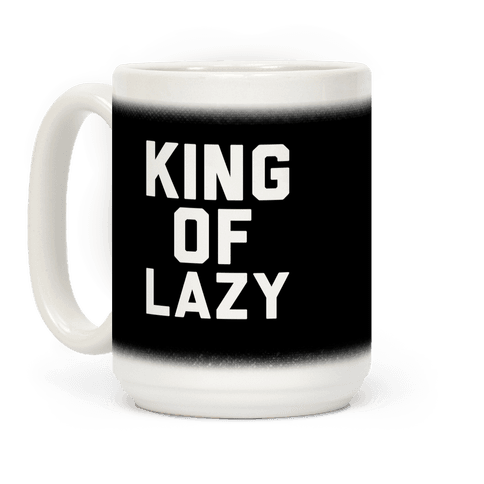King Of Lazy