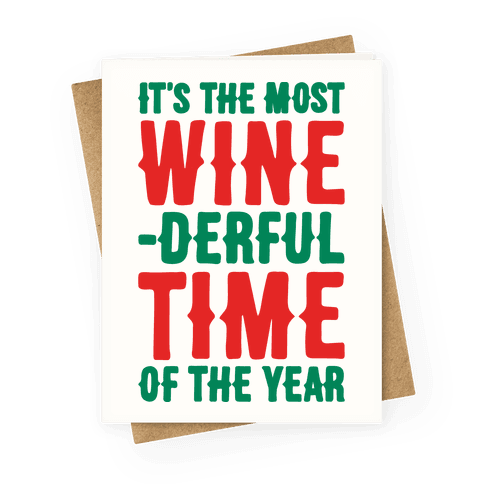 Its The Most Wine-derful Time of the Year