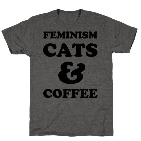 Feminism Cats and Coffee