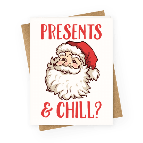 Presents and Chill