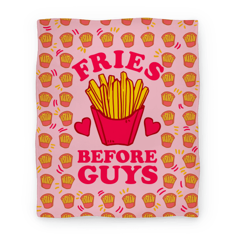 Fries Before Guys