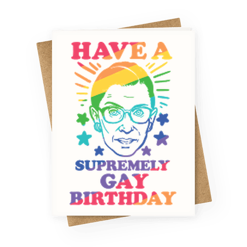 Have A Supremely Gay Birthday